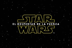 Star Wars El Despertar de la Fuerza: Trailer Time