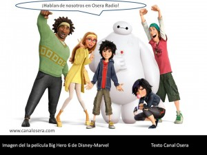 Big Hero 6 en Osera Radio