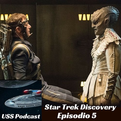 USS Podcast – Star Trek Discovery 5 – Quien sufre