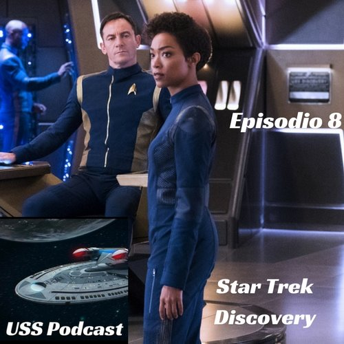 USS Podcast – Star Trek Discovery 8 – Para Bellum
