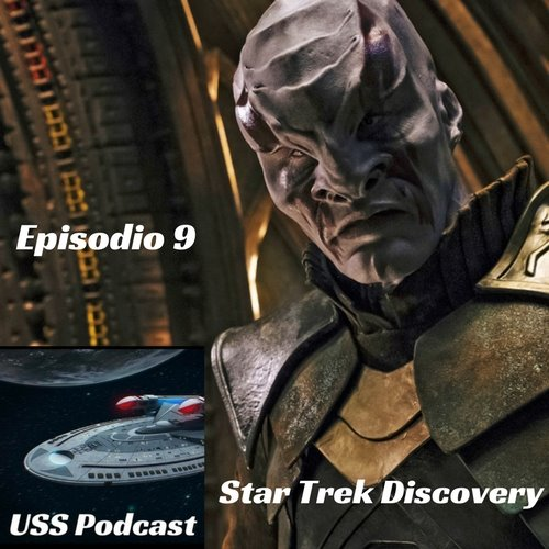 USS Podcast – Star Trek Discovery 9 – En el Bosque