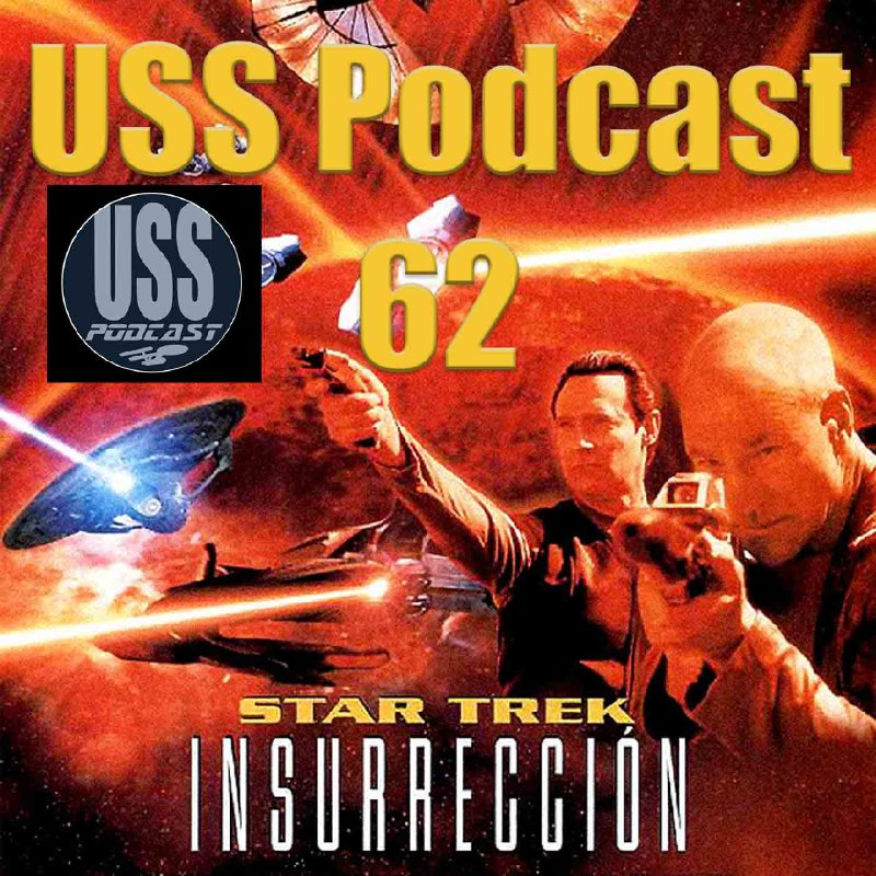 Star Trek Insurreccion USS Podcast 62