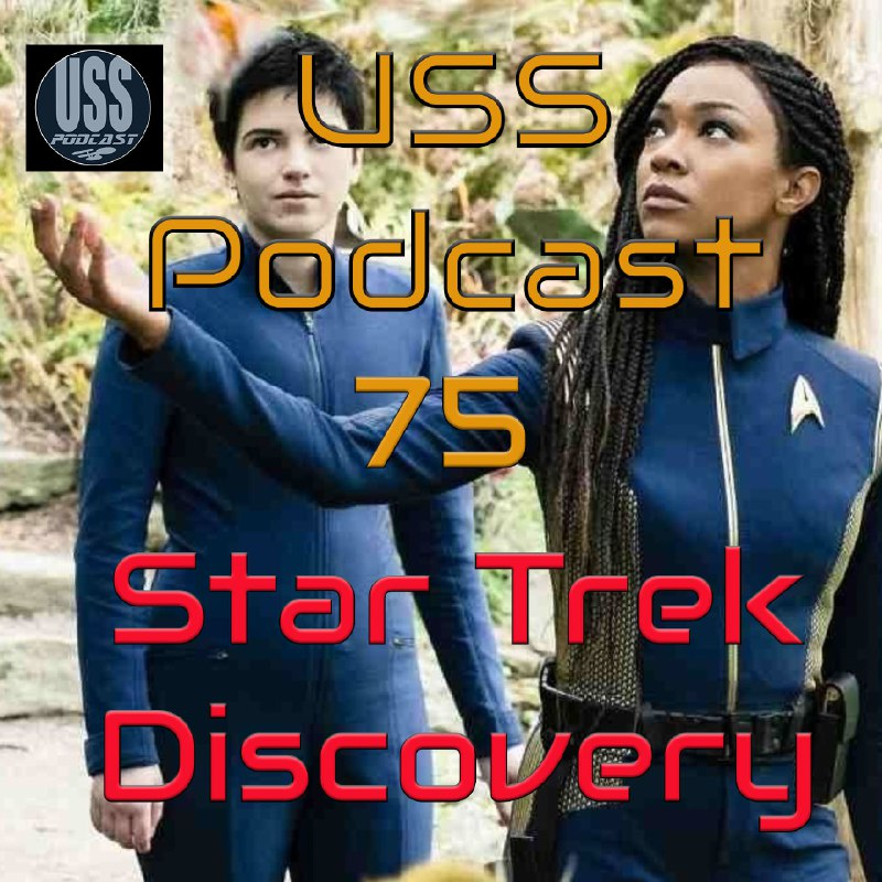 Star Trek Discovery 3×04 No me Olvides USS Podcast 75