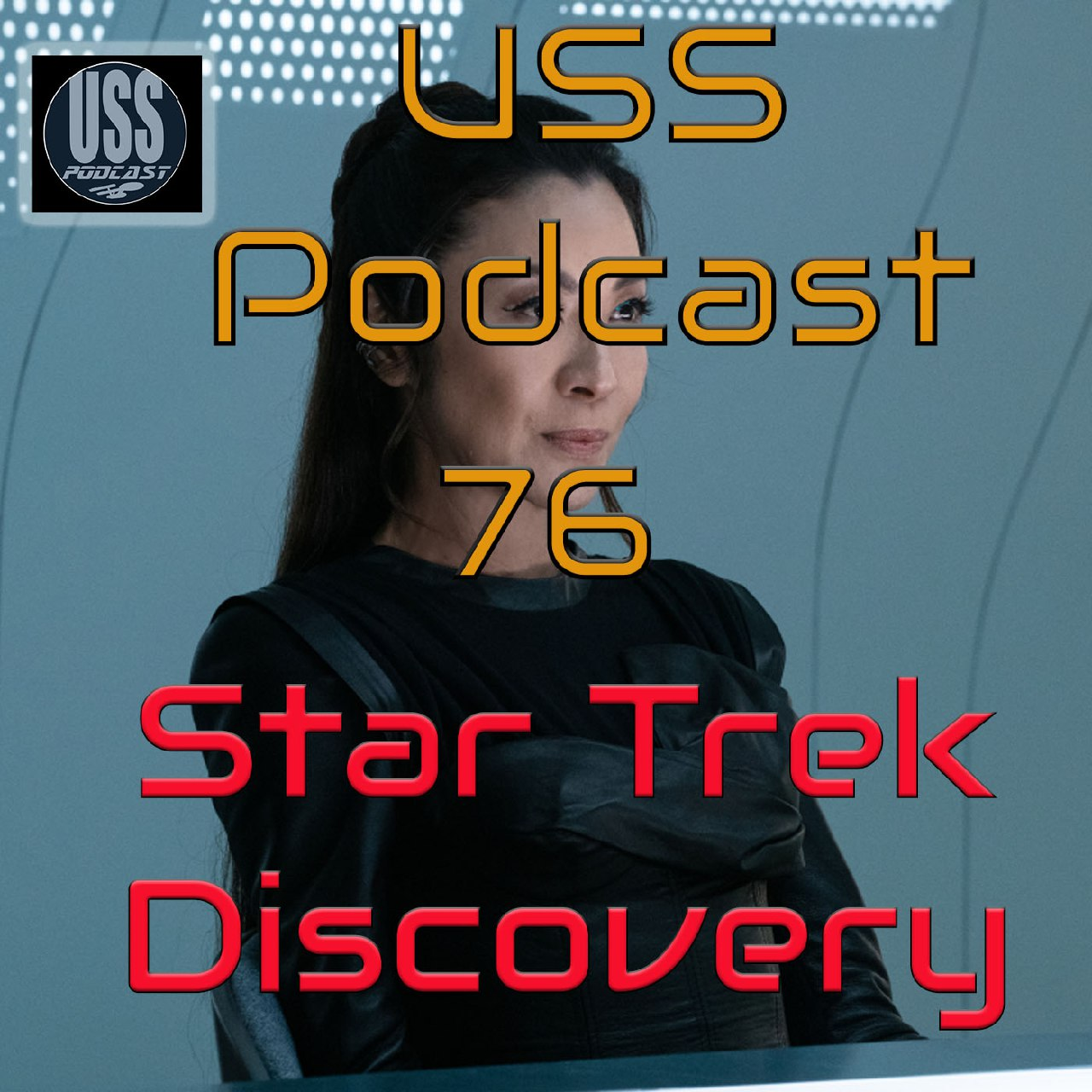 Star Trek Discovery 3×05 Morir en el Intento USS Podcast 76