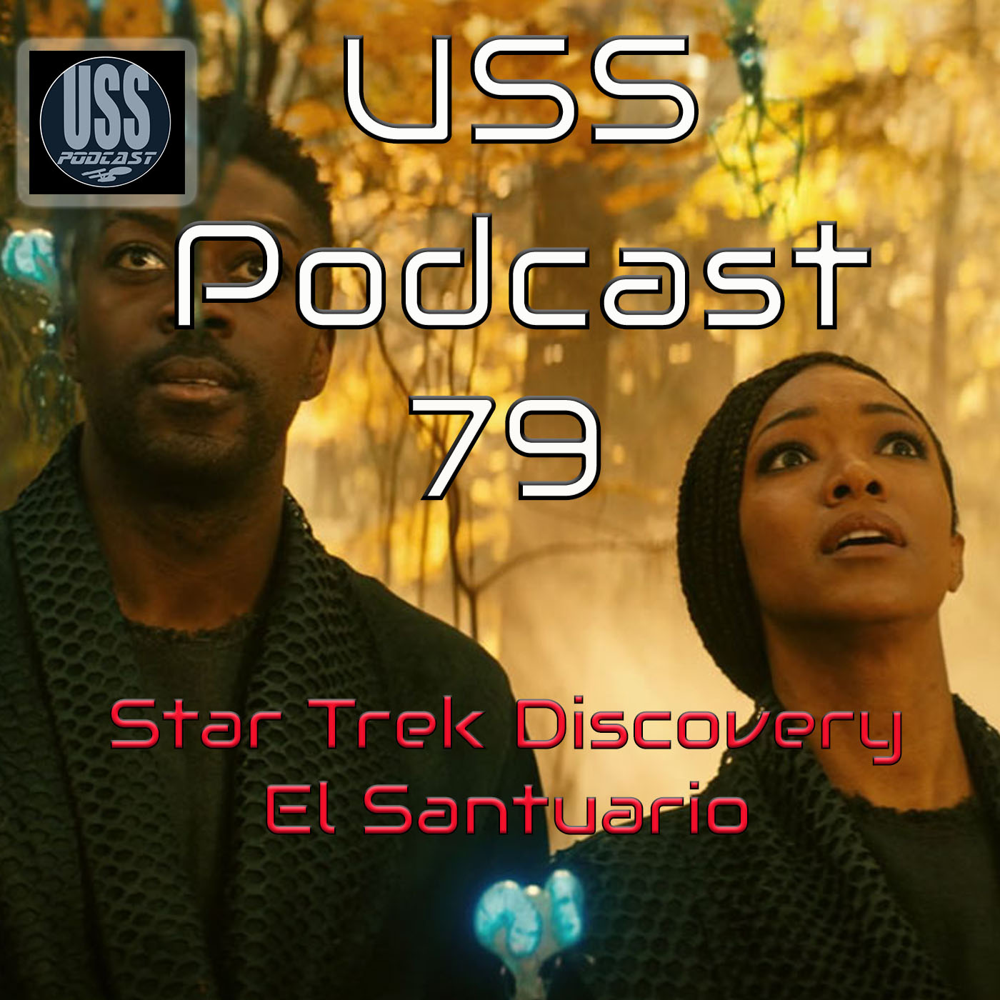 Star Trek Discovery 3×08 El Refugio USS Podcast 79