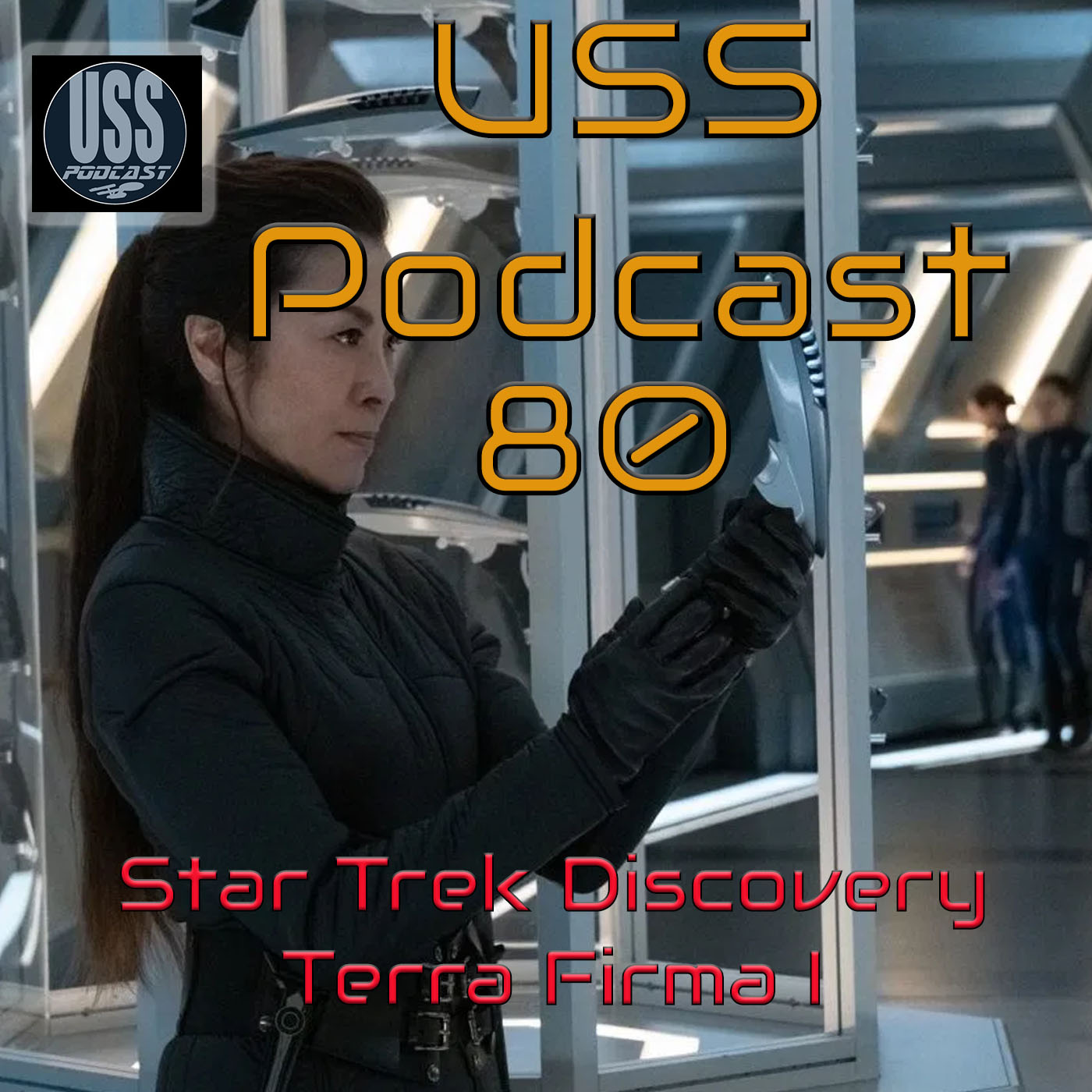 Star Trek Discovery 3×09 USS Podcast 80